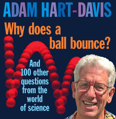 Why Does A Ball Bounce? by Adam Hart-Davis image