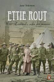 Ettie Rout by Jane Tolerton