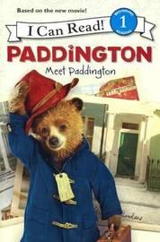 Meet Paddington by Annie Auerbach