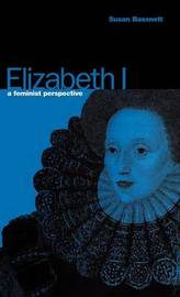 Elizabeth I by Susan Bassnett