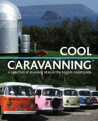 Cool Caravanning by Caroline Mills