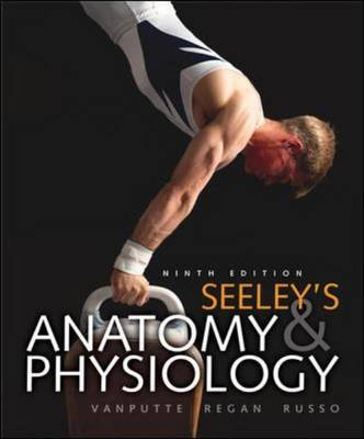 Seeley's Anatomy and Physiology by Cinnamon L. VanPutte image