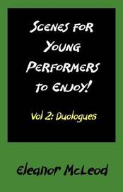 Scenes for Young Performers to Enjoy by Eleanor McLeod