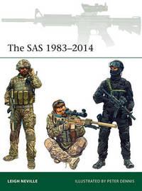 The SAS 1983-2014 by Leigh Neville