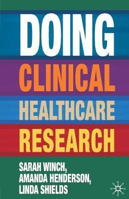 Doing Clinical Healthcare Research by Sarah Winch image