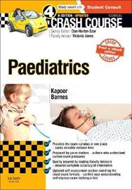 Crash Course Paediatrics Updated Print + eBook edition by Rajat Kapoor