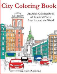 City Coloring Book by Creative Coloring