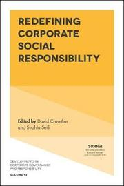 Redefining Corporate Social Responsibility