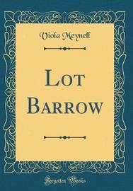 Lot Barrow (Classic Reprint) by Viola Meynell image