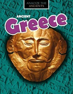 Ancient Greece by Louise A Spilsbury