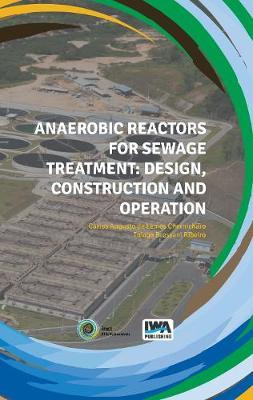 Anaerobic Reactors for Sewage Treatment: Design, construction and operation image
