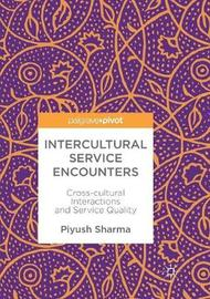 Intercultural Service Encounters by Piyush Sharma