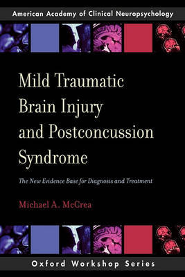 Mild Traumatic Brain Injury and Postconcussion Syndrome by Michael A. Mccrea image