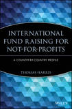 International Fund Raising for Not-for-profits by Thomas Harris