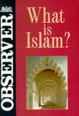 """Observer"": What is Islam? by Peter Chippindale image"