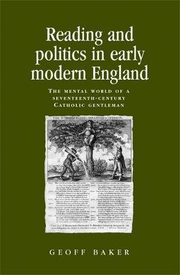 Reading and Politics in Early Modern England by Geoff Baker image
