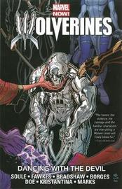 Wolverines: Volume 1 by Charles Soule
