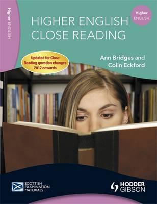 Higher English Close Reading by Ann Bridges