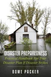 Disaster Preparedness by Bowe Packer