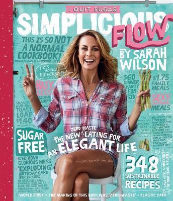 I Quit Sugar: Simplicious Flow by Sarah Wilson image