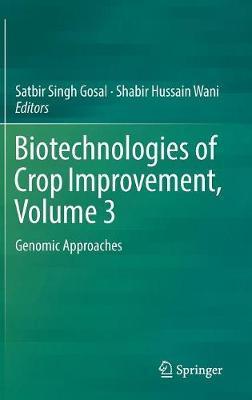 Biotechnologies of Crop Improvement, Volume 3