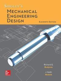 Loose Leaf for Shigley's Mechanical Engineering Design by Richard G. Budynas