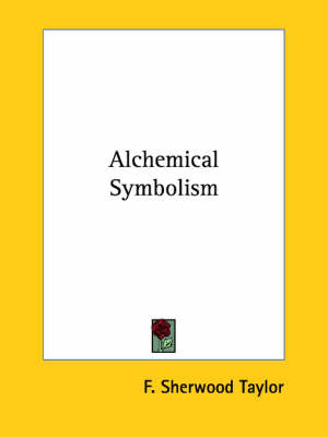Alchemical Symbolism by F.Sherwood Taylor image