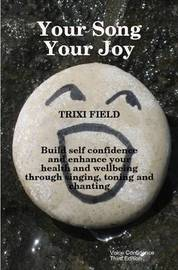Your Song Your Joy by Trixi Field image