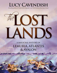 Lost Lands, the by Lucy Cavendish