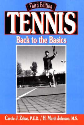 Tennis: Back to the Basics by Carole J. Zebas