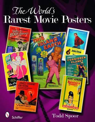 The World's Rarest Movie Posters by Todd Spoor image