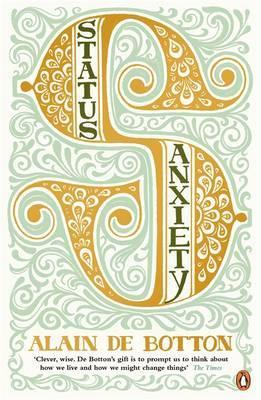Status Anxiety by Alain de Botton image