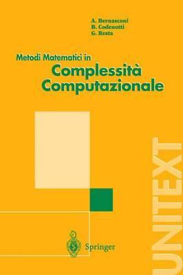 Metodi Matematici in Complessita Computazionale by Anna Bernasconi
