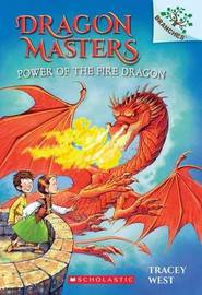 Dragon Masters Power of the Fire Dragon by Tracey West
