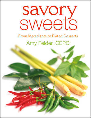 Savory Sweets by Amy Felder