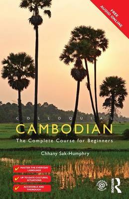 Colloquial Cambodian by Chhany Sak-Humphry