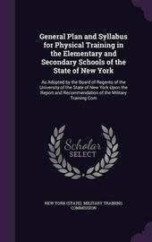 General Plan and Syllabus for Physical Training in the Elementary and Secondary Schools of the State of New York image