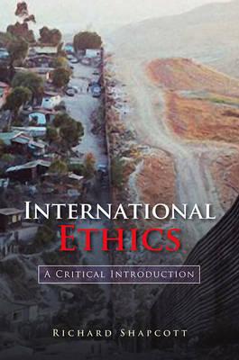 International Ethics by Richard Shapcott