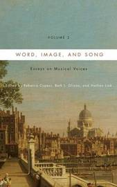 Word, Image, and Song, Vol. 2 by Rebecca Cypess
