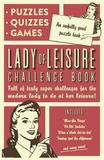 Lady of Leisure: Awfully Good Puzzles, Quizzes and Games by Collaborate Agency