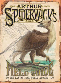 Arthur Spiderwick's Field Guide by Holly Black