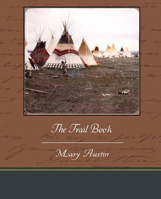 The Trail Book by Mary Austin image