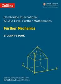 Cambridge International AS & A Level Further Mathematics Further Mechanics Student's Book by Collins image