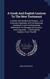 A Greek and English Lexicon to the New Testament by John Parkhurst image