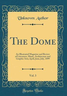 The Dome, Vol. 3 by Unknown Author image