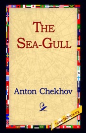 The Sea-Gull by Anton Pavlovich Chekhov image
