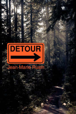 Detour by Jean Marie Rusin