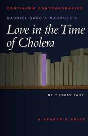 "Gabriel Garcia Marquez's ""Love in the Time of Cholera"" by Tom Fahy image"