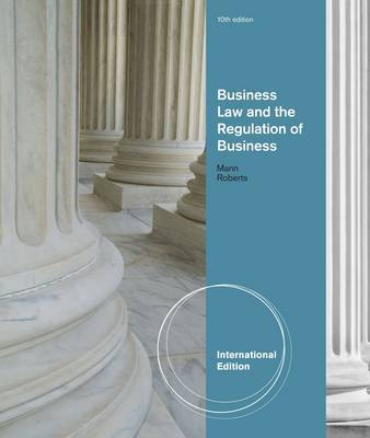 Business Law and the Regulation of Business by Richard Mann image