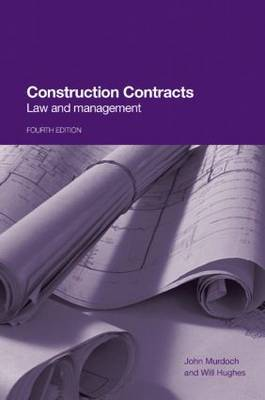 Construction Contracts: Law and Management by John Murdoch image